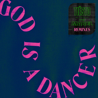 God Is A Dancer (Remixes)