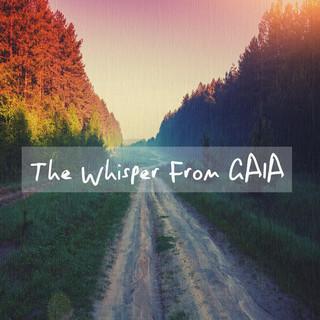 大地呢喃:The Whisper From Gaia
