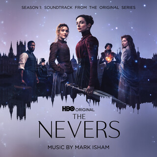 The Nevers: Season 1 (美國科幻影集《不朽者》 (Soundtrack from the HBO® Original Series))