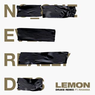 Lemon (Drake Remix) (feat. Drake & Rihanna)