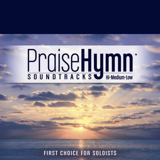 How Great Thou Art (As Made Popular By Praise Hymn Soundtracks)