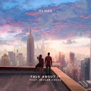Talk About It (Feat. Skyler Cocco)