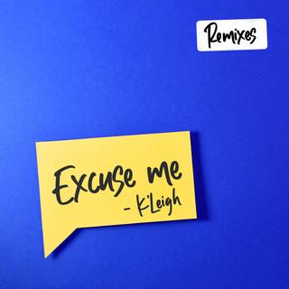 Excuse Me (Remixes)