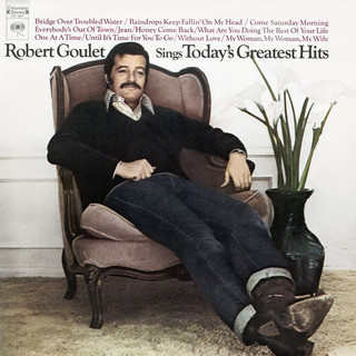 Robert Goulet Sings Today\'s Greatest Hits