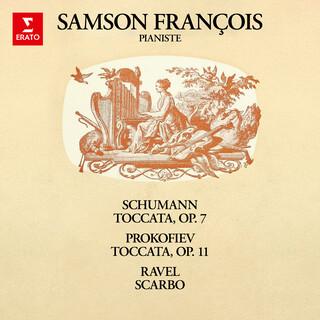 Schumann:Toccata, Op. 7 - Prokofiev:Toccata, Op. 11 - Ravel:Scarbo