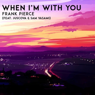 When I\'m With You