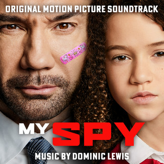 My Spy (Original Motion Picture Soundtrack)