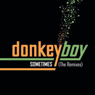 Sometimes - The Remixes