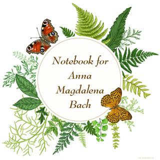 巴赫 / 給安娜 ‧ 瑪德蓮娜的鋼琴曲集    (Notebook for Anna Magdalena Bach)