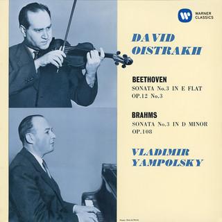 Beethoven:Violin Sonata No. 3, Op. 12 No. 3 - Brahms:Violin Sonata No. 3, Op. 108