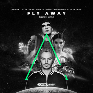 Fly Away (Feat. Emie, Lusia Chebotina & Everthe8) (Remixes)