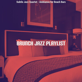 Subtle Jazz Quartet - Ambiance For Beach Bars