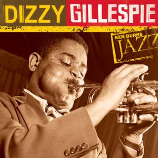 Ken Burns Jazz:The Definitive Dizzy Gillespie