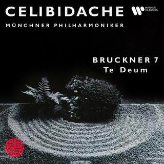 Bruckner:Symphony No. 7 & Te Deum (Live)