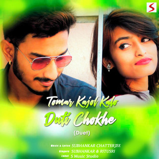 Tomar Kajol Kalo Duti Chokhe 2