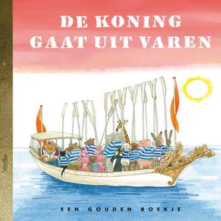 De Koning Gaat Uit Varen (De Gouden Luisterboekjes) (Verteller:Simone Milsdochter)