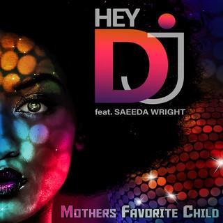 Hey DJ (Feat. Saeeda Wright)