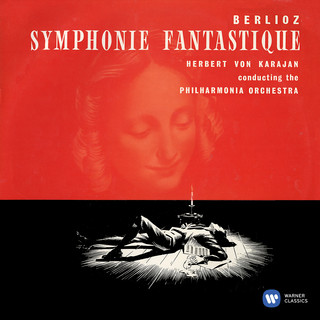 Berlioz:Symphonie Fantastique, Op. 14, H 48