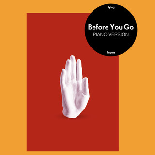 Before You Go (Piano Version)