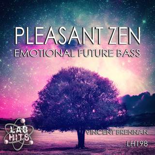 Pleasant Zen:Emotional Future Bass