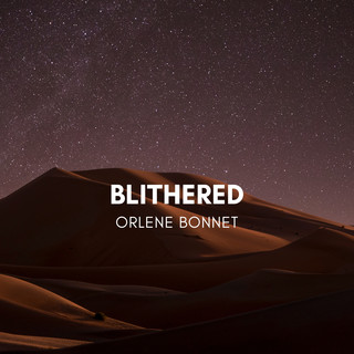 Blithered
