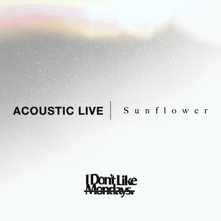 Sunflower (Acoustic Live Ver.)