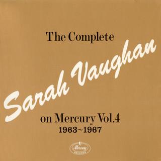 The Complete Sarah Vaughan On Mercury Vol. 4 - 1963 - 1967