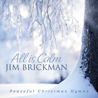 All Is Calm:Peaceful Christmas Hymns