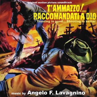 T'ammazzo ! ...Raccomandati A Dio (Original Motion Picture Soundtrack)