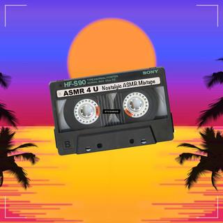 Nostalgic ASMR Mixtape