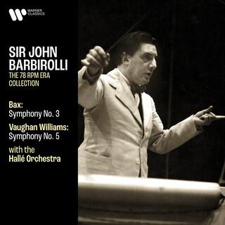 Bax:Symphony No. 3 - Vaughan Williams:Symphony No. 5