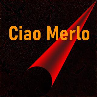 Ciao Merlo