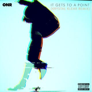 It Gets To A Point (Krystal Klear Remix)