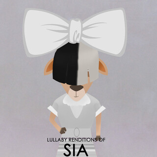 Lullaby Renditions Of SIA