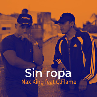 Sin Ropa (Feat. G.Flame)