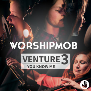 Venture 3:You Know Me