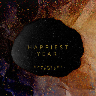 Happiest Year (Sam Feldt Remix)
