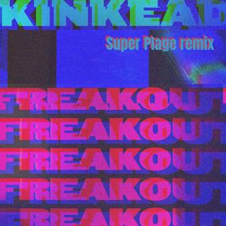 Freak Out (Super Plage Remix)