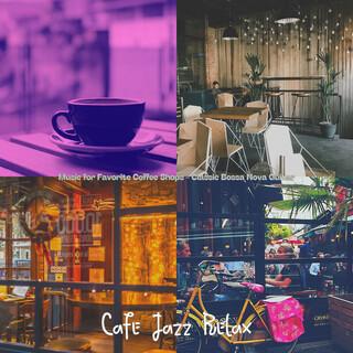 Music For Favorite Coffee Shops - Classic Bossa Nova Guitar