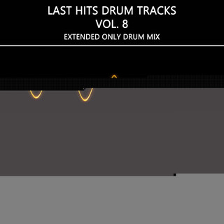 Last Hits Drum Tracks, Vol. 8