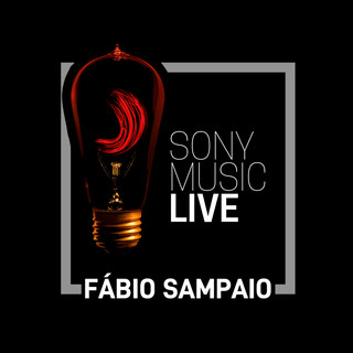 Sony Music Live - Fábio Sampaio