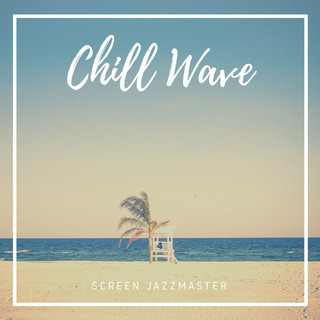 Chill Wave
