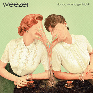 Do You Wanna Get High ?