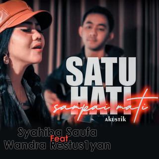 Satu Hati Sampai Mati (Feat. Wandra Restus1yan) (Akustik)