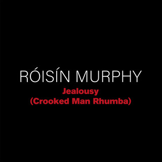 Jealousy (Crooked Man Rhumba)
