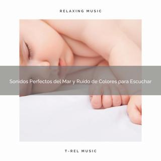Sonidos Perfectos Del Mar Y Ruido De Colores Para Escuchar