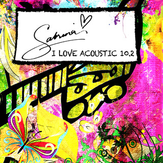 I Love Acoustic 10.2