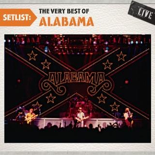 Setlist:The Very Best Of Alabama Live