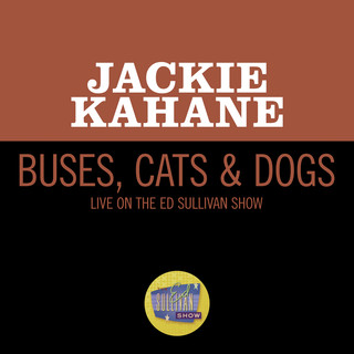 Buses, Cats & Dogs (Live On The Ed Sullivan Show, June 12, 1966)