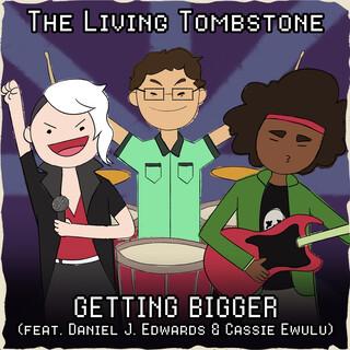 Getting Bigger (Feat. Daniel J. Edwards & Cassie Ewulu)
